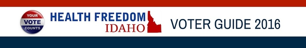 Health Freedom Idaho Voter Guide